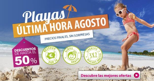 Ofertas ultima hora hoteles de playa Agosto y Septiembre 2015